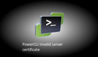 PowerCLI Invalid server certificate