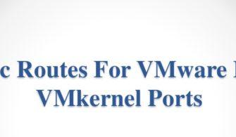 staticroutesforvmwareesxivmkernelports
